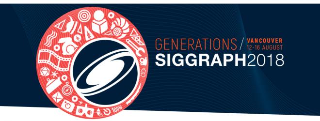 SIGGRAPH 2018, Vancouver Canada