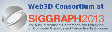 Web3D at SIGGRAPH 2013